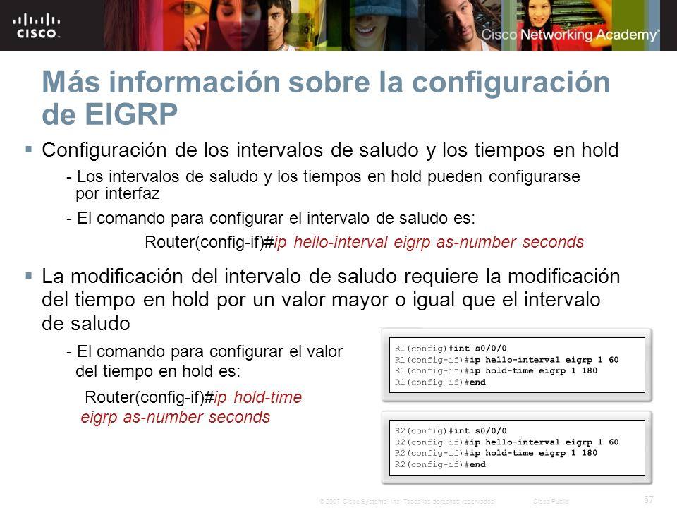 57 © 2007 Cisco Systems, Inc.