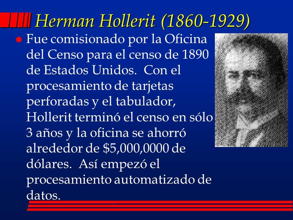 Herman Hollerit (1860-1929) l Fue comisionado por la Oficina del Censo para el censo de 1890 de Estados Unidos.