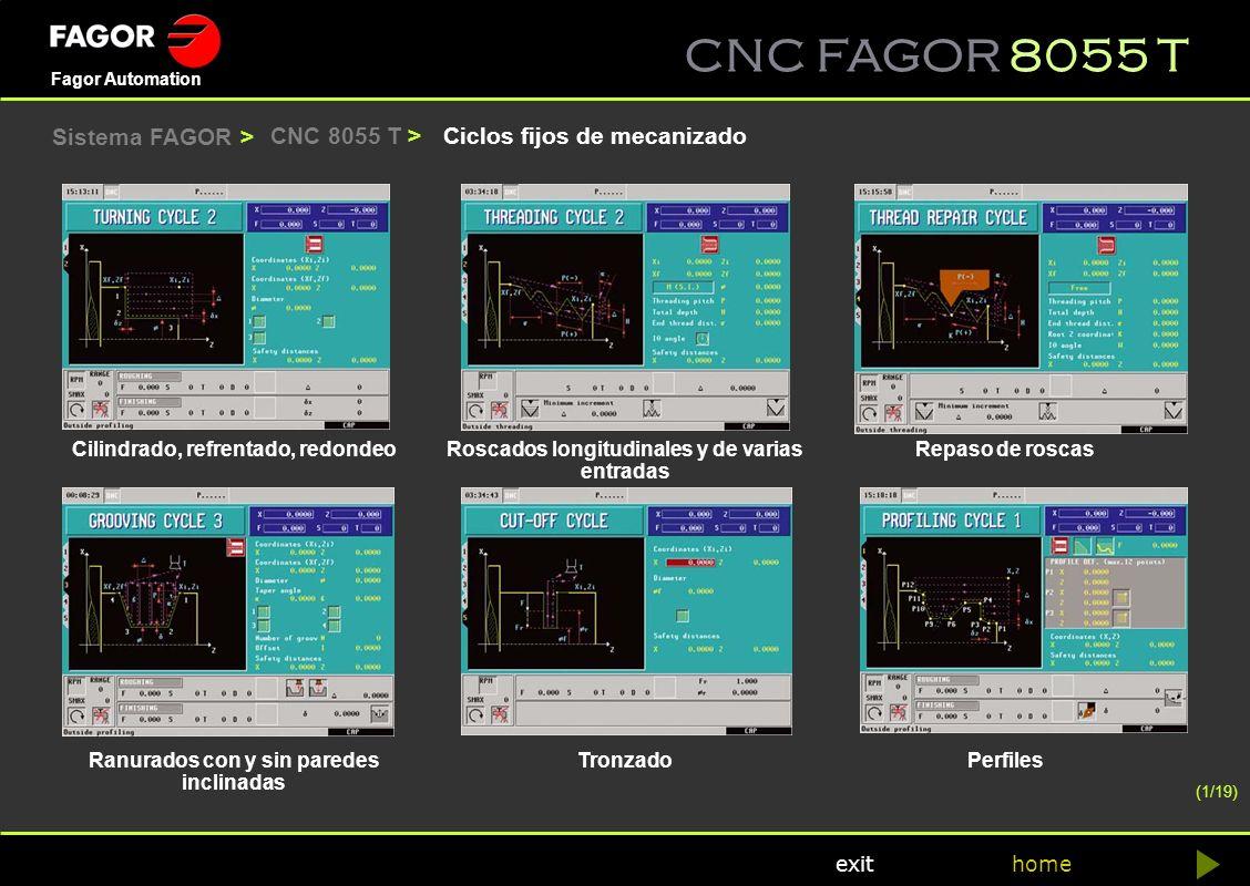 CNC FAGOR 8055 T home Fagor Automation exit Ciclos fijos de mecanizadoCNC 8055 T > Cilindrado, refrentado, redondeoRoscados longitudinales y de varias