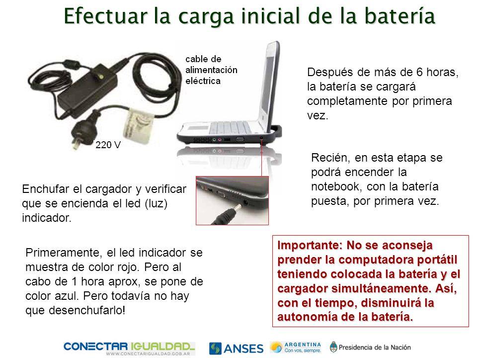 Enchufar el cargador y verificar que se encienda el led (luz) indicador.