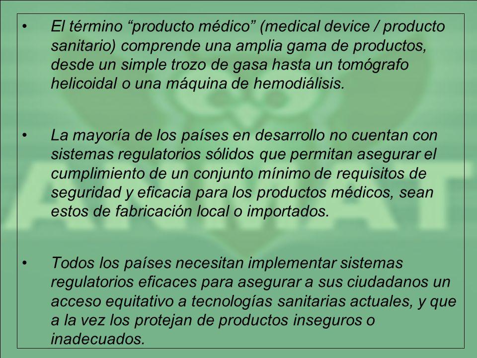 El término producto médico (medical device / producto sanitario) comprende una amplia gama de productos, desde un simple trozo de gasa hasta un tomógr