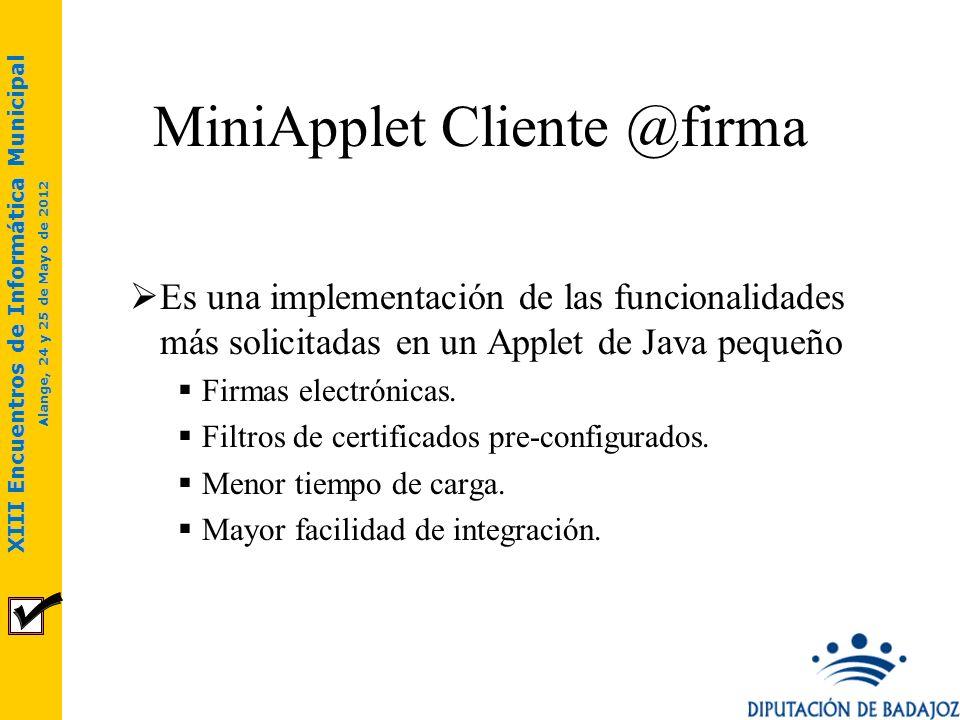 XIII Encuentros de Informática Municipal Alange, 24 y 25 de Mayo de 2012 Es una aplicación Java de escritorio compatible con cualquier Sistema Operativo Firmas electrónicas.