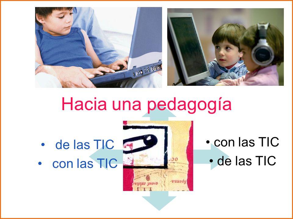 Hacia una pedagogía de las TIC con las TIC de las TIC