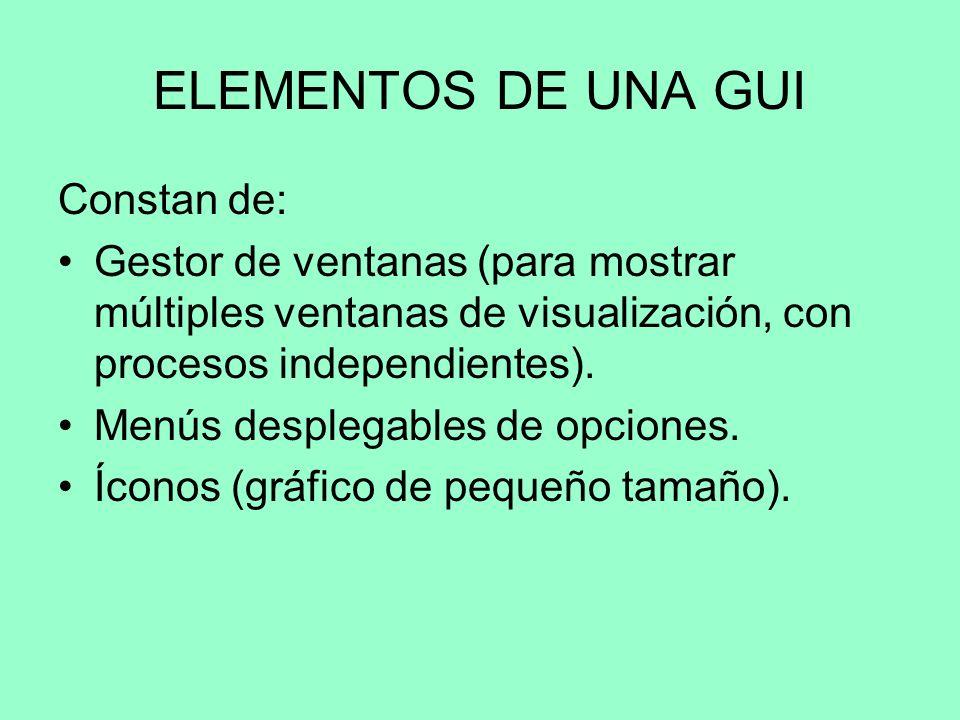 INTERFAZ GRÁFICA DE USUARIO (GUI) La Interfaz Gráfica de Usuario (en inglés Graphical User Interface, GUI) es un tipo de interfaz de usuario que utili