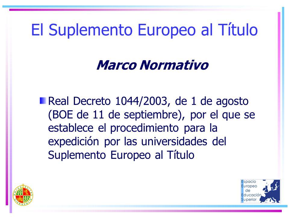 El Suplemento Europeo al Título Marco Normativo Real Decreto 1044/2003, de 1 de agosto (BOE de 11 de septiembre), por el que se establece el procedimi