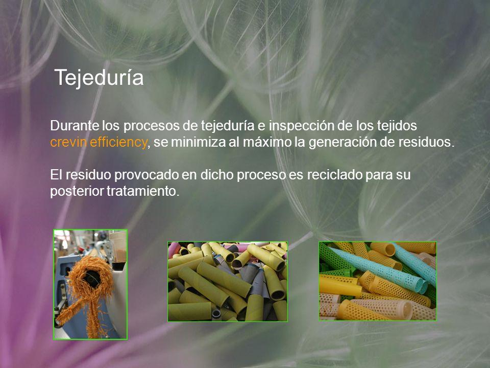 Tejeduría Durante los procesos de tejeduría e inspección de los tejidos crevin efficiency, se minimiza al máximo la generación de residuos. El residuo