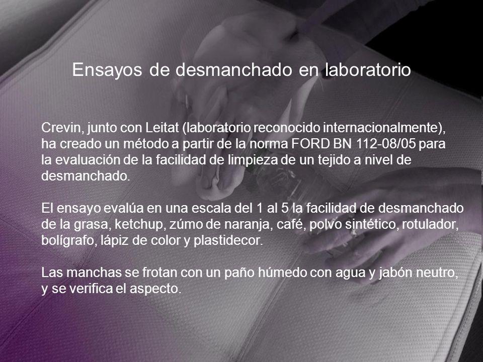 Ensayos de desmanchado en laboratorio Crevin, junto con Leitat (laboratorio reconocido internacionalmente), ha creado un método a partir de la norma F