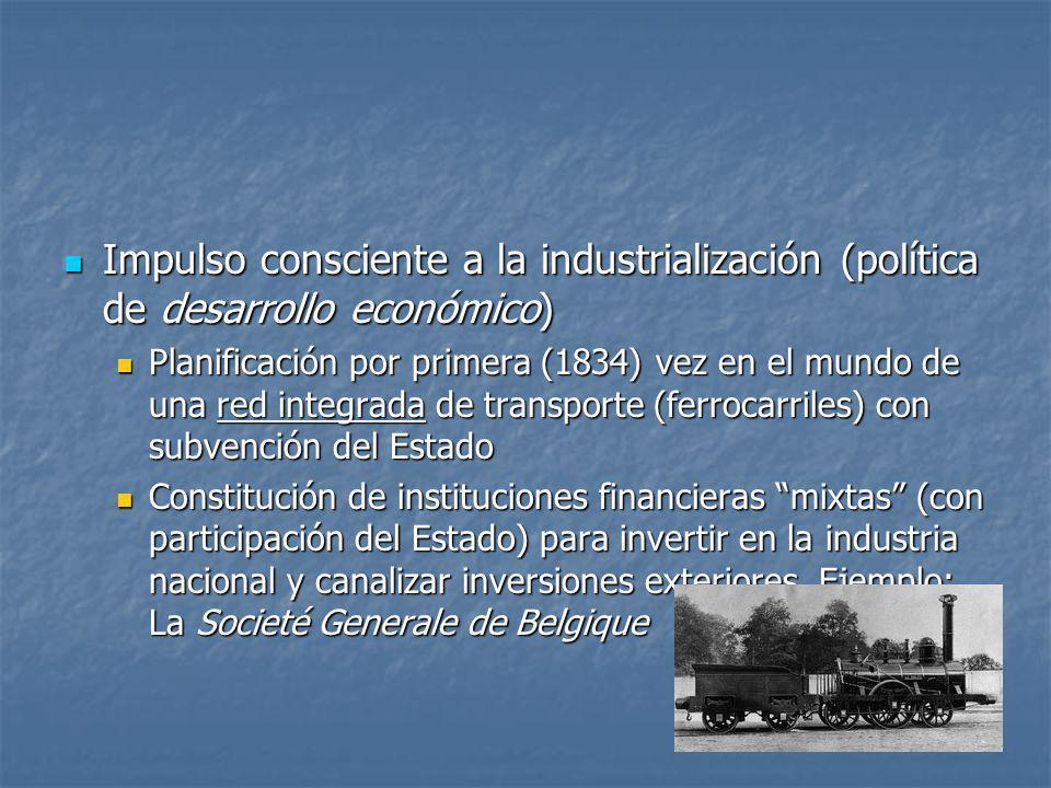 Impulso consciente a la industrialización (política de desarrollo económico) Impulso consciente a la industrialización (política de desarrollo económi