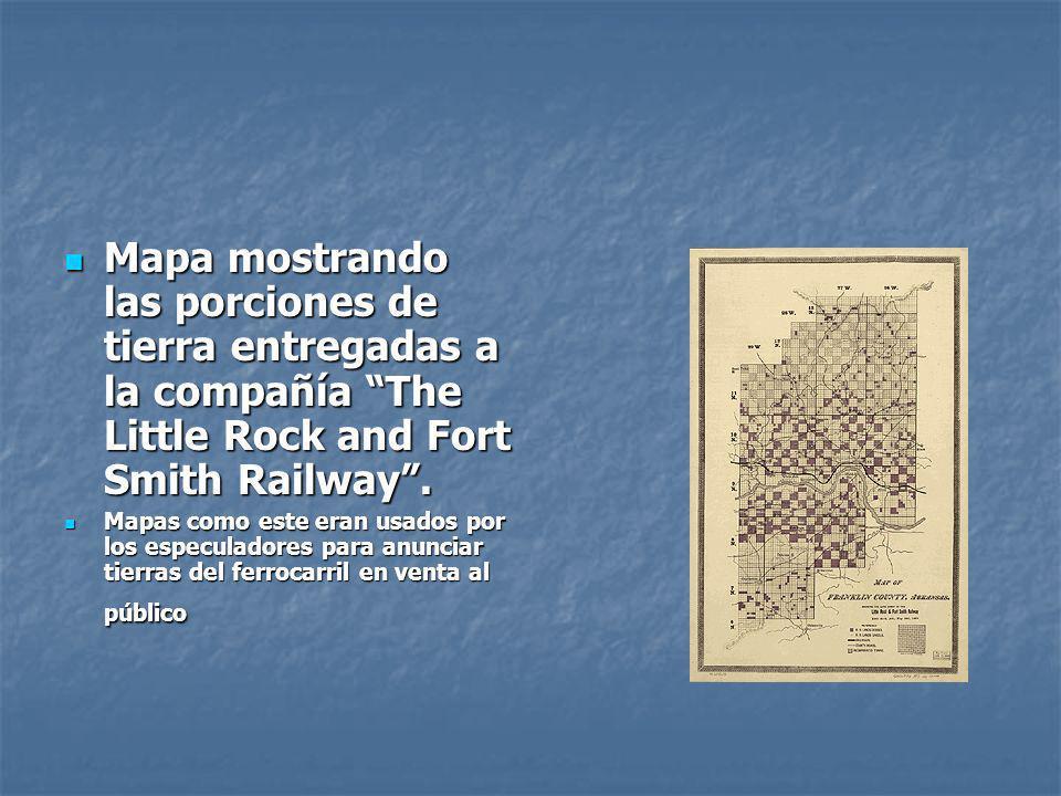 Mapa mostrando las porciones de tierra entregadas a la compañía The Little Rock and Fort Smith Railway. Mapa mostrando las porciones de tierra entrega