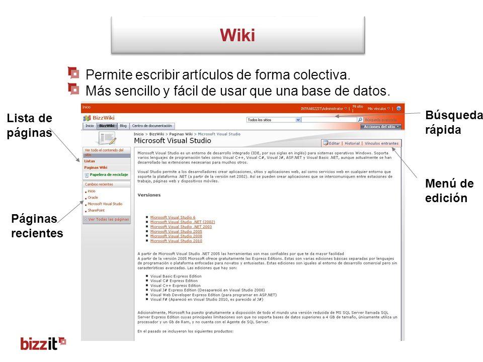 Wiki Permite escribir artículos de forma colectiva. Más sencillo y fácil de usar que una base de datos. Lista de páginas Búsqueda rápida Menú de edici