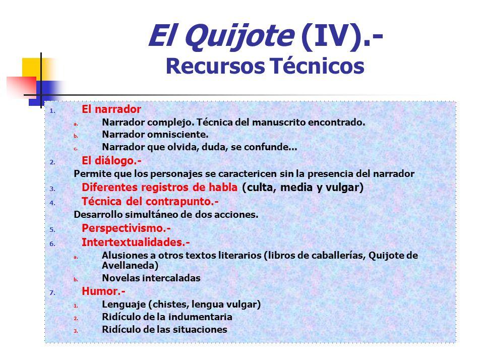 El Quijote (IV).- Recursos Técnicos 1.El narrador a.