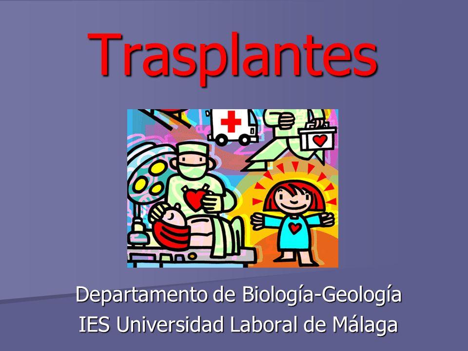 Trasplantes Departamento de Biología-Geología IES Universidad Laboral de Málaga