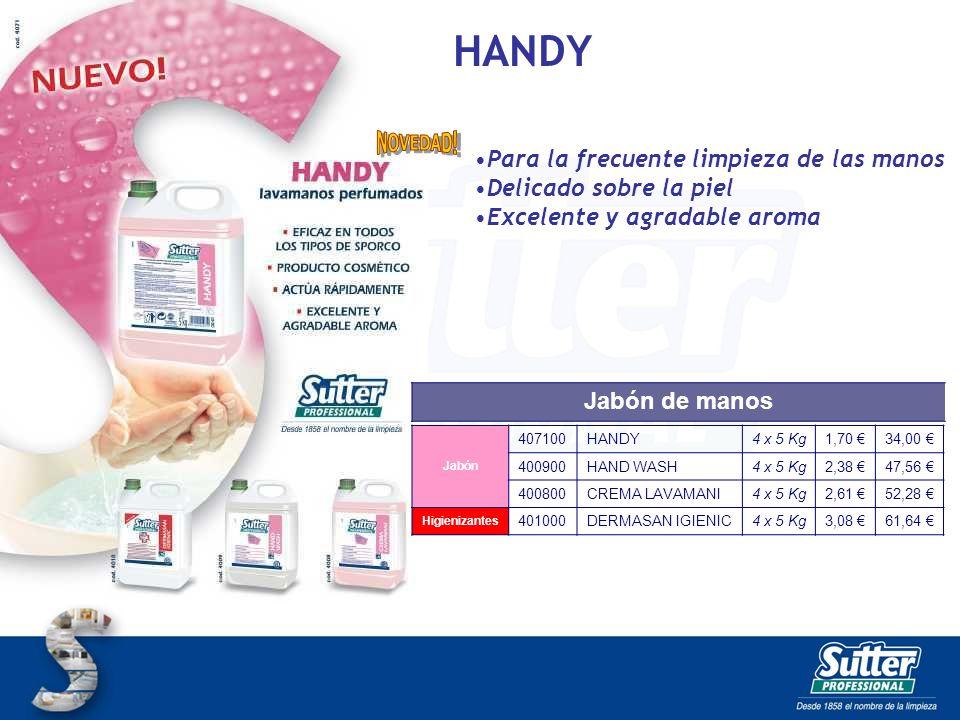 HANDY Para la frecuente limpieza de las manos Delicado sobre la piel Excelente y agradable aroma Jabón 407100HANDY4 x 5 Kg1,70 34,00 400900HAND WASH4