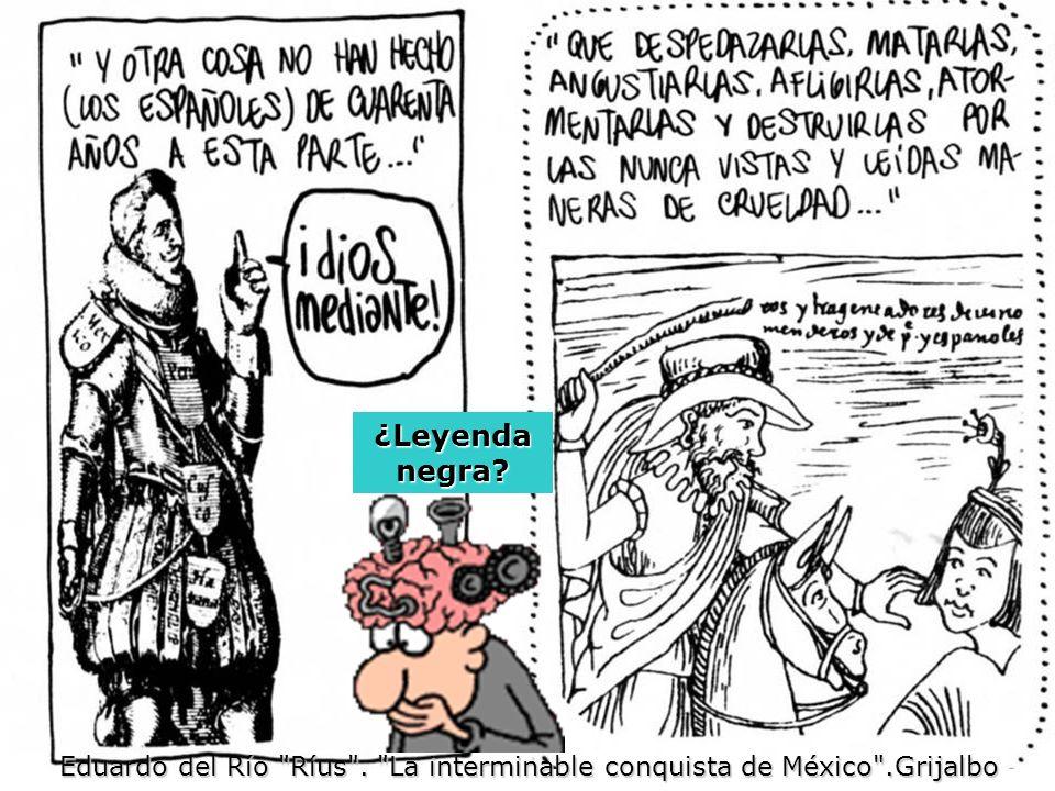 ¿Leyenda negra? Eduardo del Río