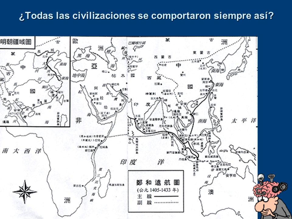 ¿Todas las civilizaciones se comportaron siempre así?