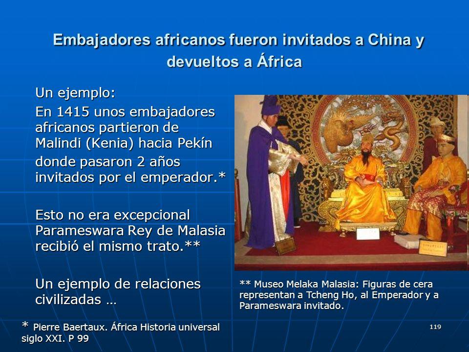 119 Embajadores africanos fueron invitados a China y devueltos a África Embajadores africanos fueron invitados a China y devueltos a África Un ejemplo