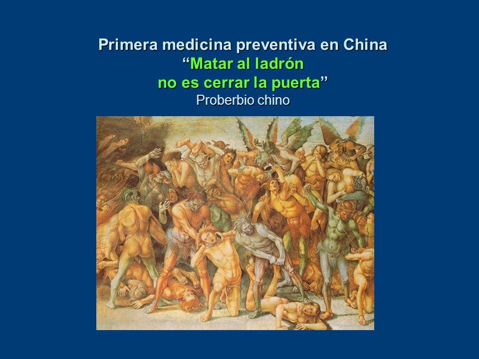 Primera medicina preventiva en ChinaMatar al ladrón no es cerrar la puerta Proberbio chino