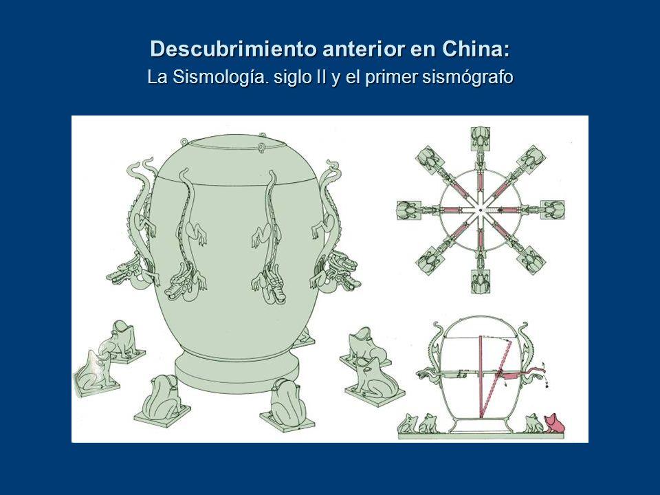 Descubrimiento anterior en China: La Sismología. siglo II y el primer sismógrafo