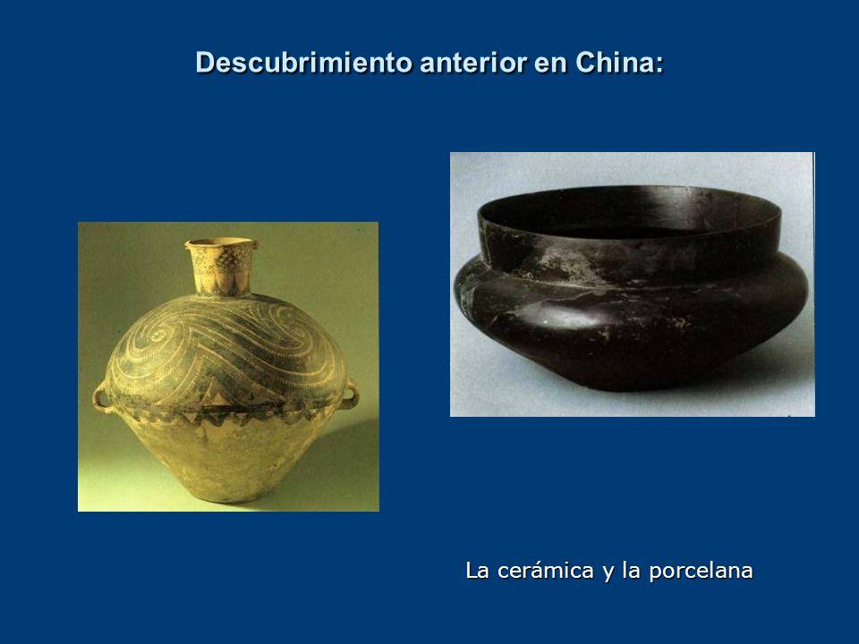 Descubrimiento anterior en China: La cerámica y la porcelana