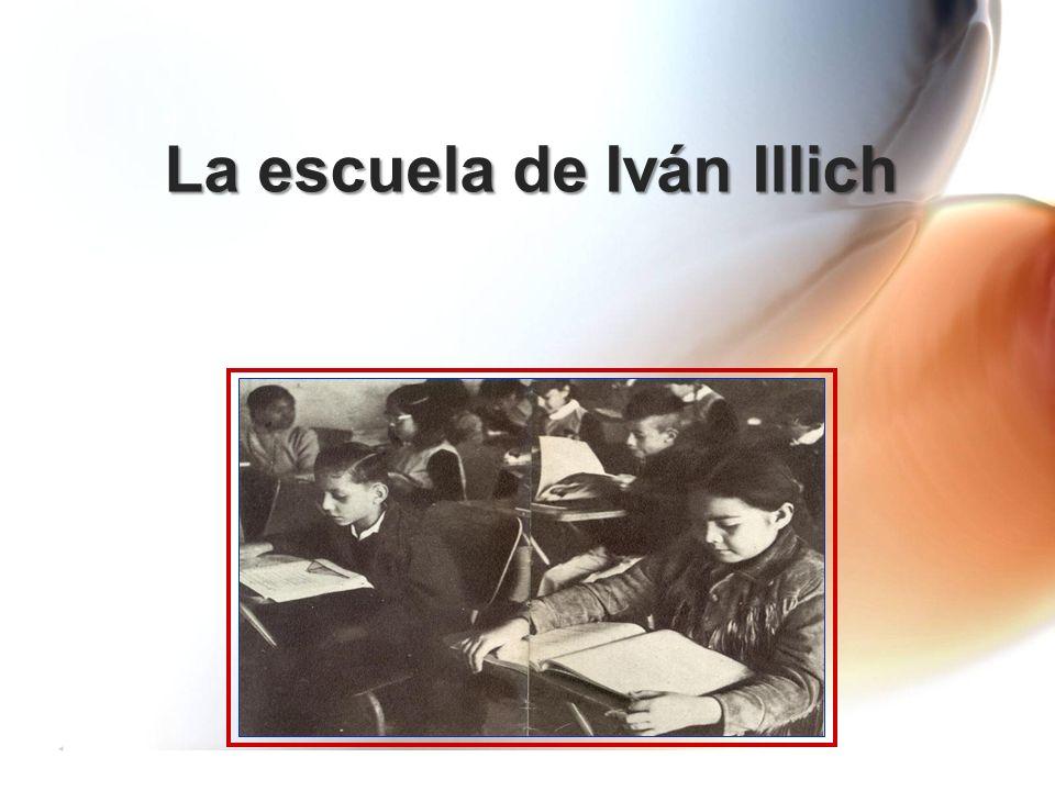 La escuela de Iván Illich