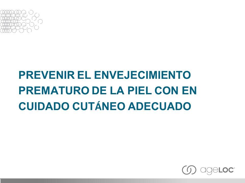 PREVENIR EL ENVEJECIMIENTO PREMATURO DE LA PIEL CON EN CUIDADO CUT Á NEO ADECUADO