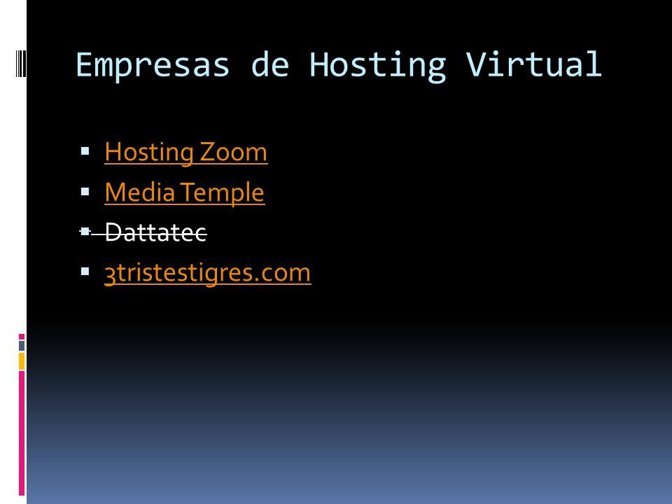 Empresas de Hosting Virtual Hosting Zoom Media Temple Dattatec 3tristestigres.com