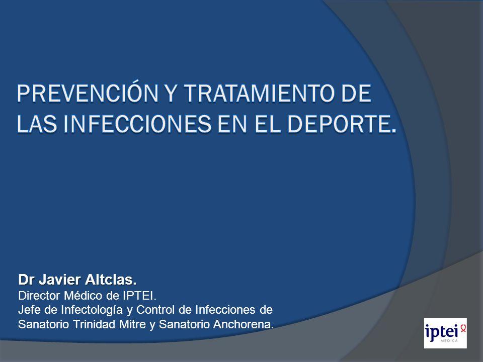 Dr Javier Altclas. Director Médico de IPTEI. Jefe de Infectología y Control de Infecciones de Sanatorio Trinidad Mitre y Sanatorio Anchorena.