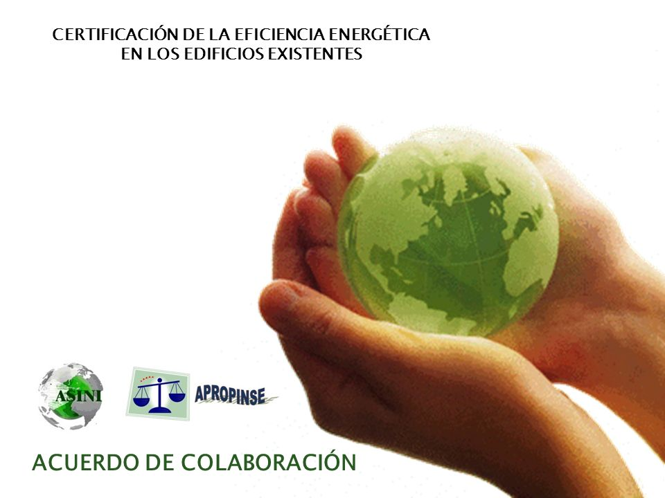 ACUERDO DE COLABORACIÓN CERTIFICACIÓN DE LA EFICIENCIA ENERGÉTICA EN LOS EDIFICIOS EXISTENTES