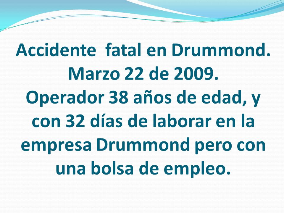 Accidente fatal en Drummond.Marzo 22 de 2009.