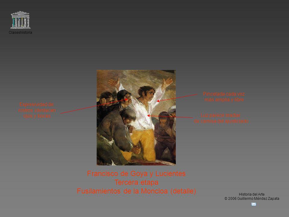 Claseshistoria Historia del Arte © 2006 Guillermo Méndez Zapata Francisco de Goya y Lucientes Tercera etapa Fusilamientos de la Moncloa (detalle) Expr