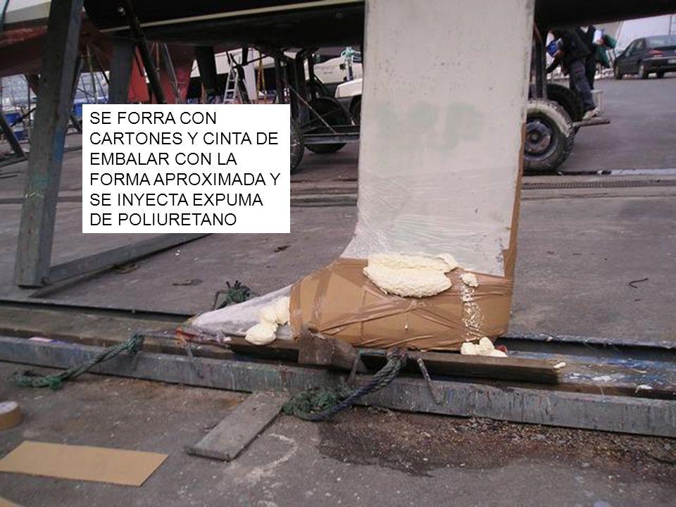 SE FORRA CON CARTONES Y CINTA DE EMBALAR CON LA FORMA APROXIMADA Y SE INYECTA EXPUMA DE POLIURETANO