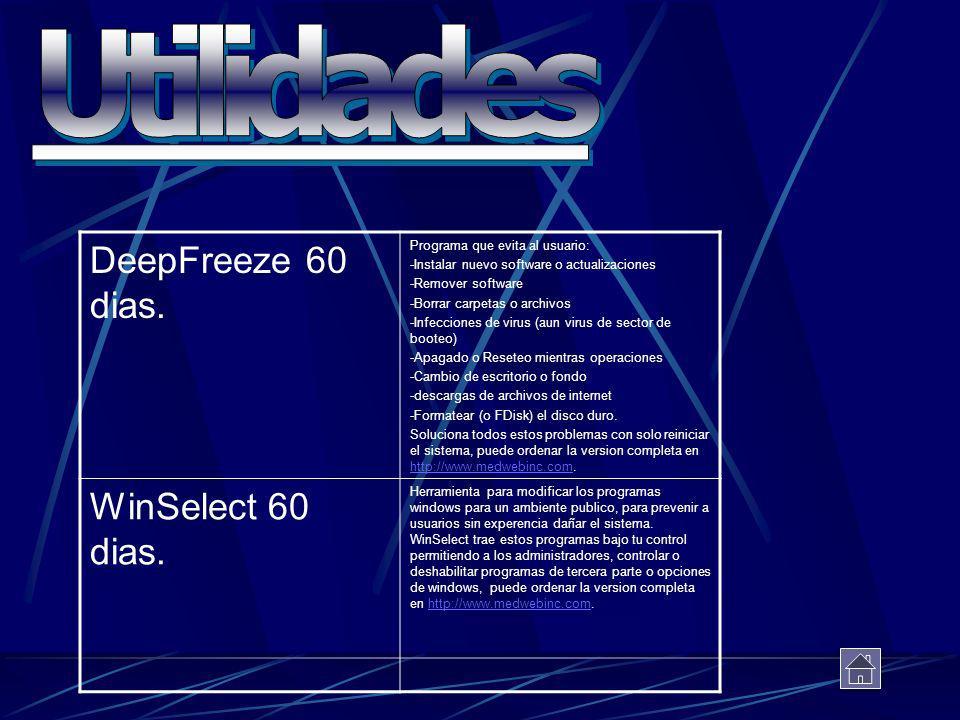 DeepFreeze 60 dias. Programa que evita al usuario: -Instalar nuevo software o actualizaciones -Remover software -Borrar carpetas o archivos -Infeccion
