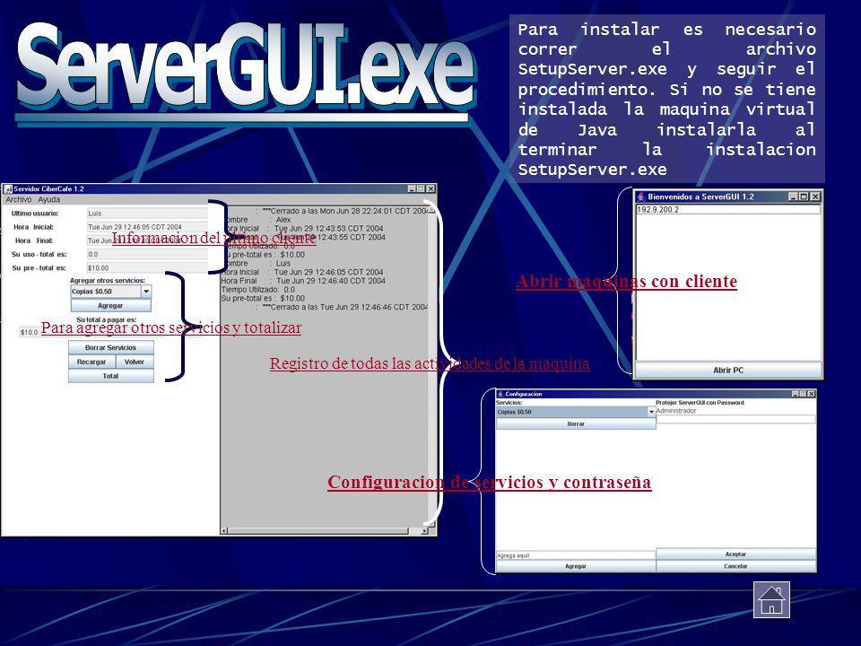 Para instalar es necesario correr el archivo SetupServer.exe y seguir el procedimiento. Si no se tiene instalada la maquina virtual de Java instalarla