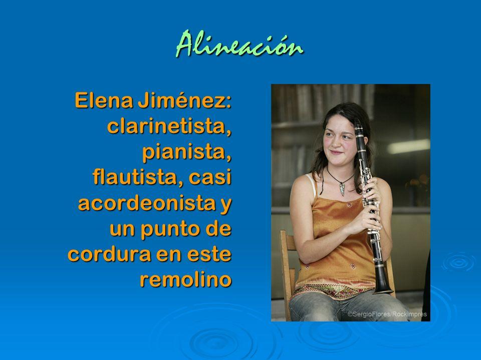 Alineación Elena Jiménez: clarinetista, pianista, flautista, casi acordeonista y un punto de cordura en este remolino