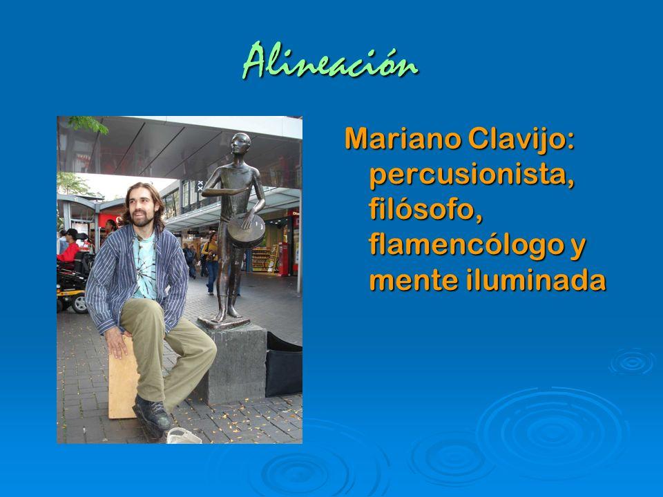 Alineación Mariano Clavijo: percusionista, filósofo, flamencólogo y mente iluminada