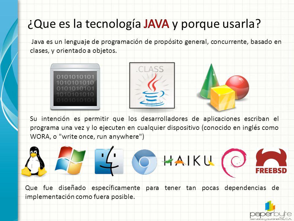 Java es un lenguaje de programación de propósito general, concurrente, basado en clases, y orientado a objetos.