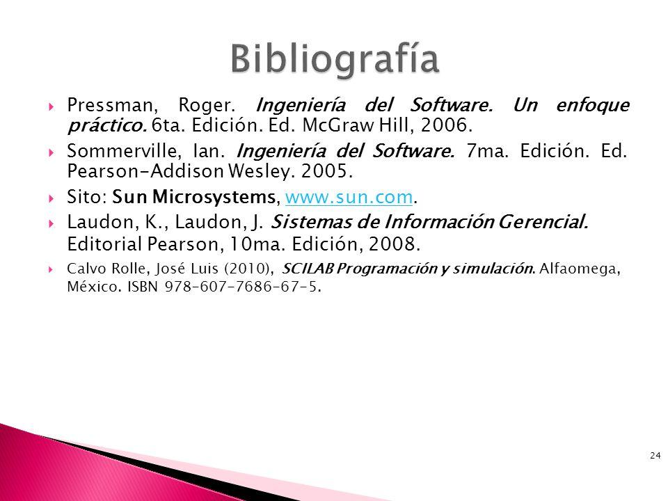 Pressman, Roger.Ingeniería del Software. Un enfoque práctico.