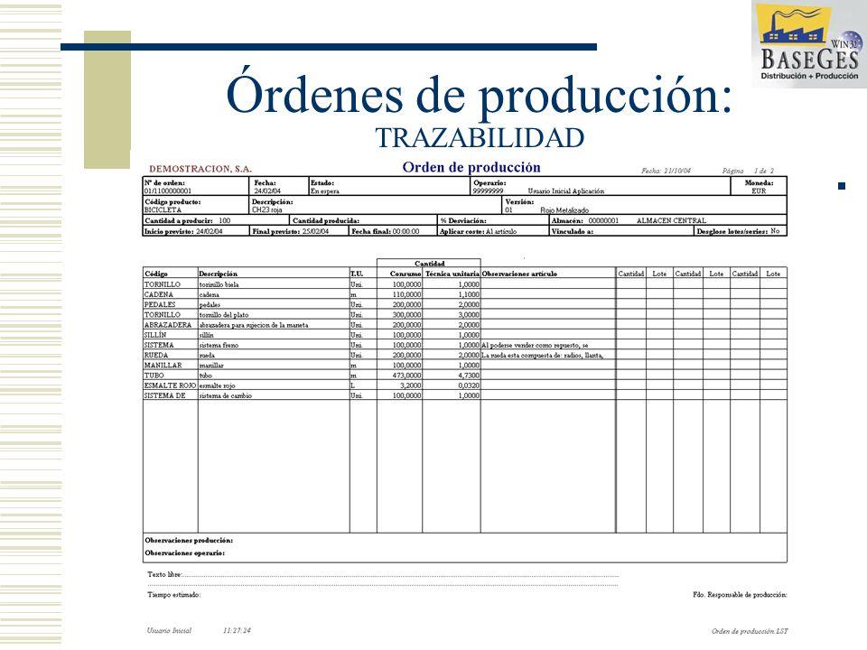 Órdenes de producción: TRAZABILIDAD EL SISTEMA PERMITE EL CONTROL TOTAL DE TRAZABILIDAD MEDIANTE UN COMPLETO SISTEMA DE ÓRDENES DESGLOSADAS