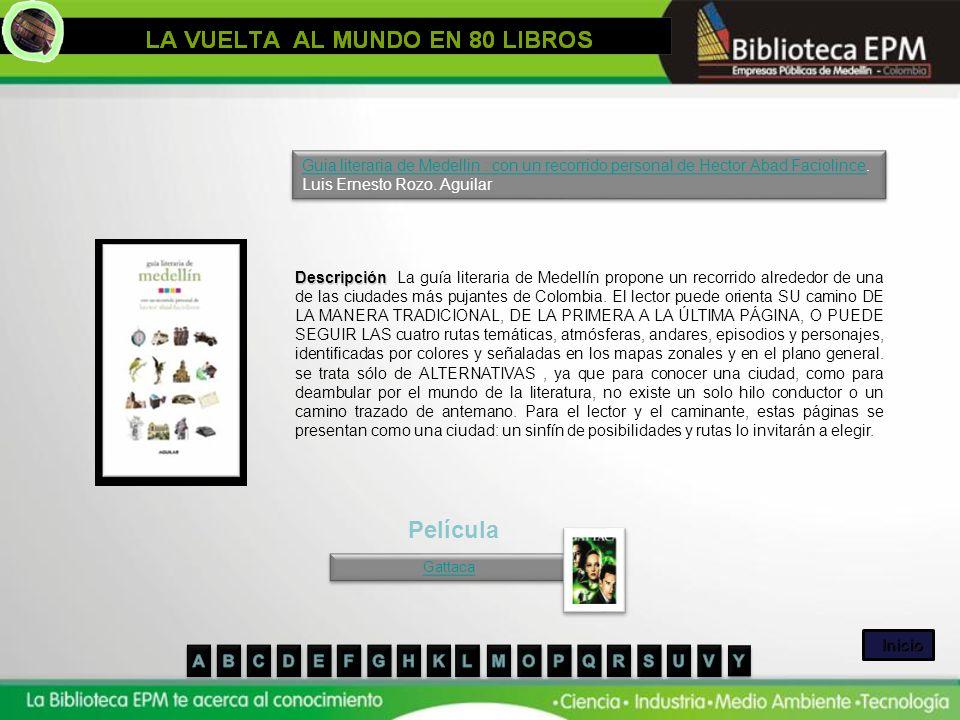 Guia literaria de Medellin : con un recorrido personal de Hector Abad FaciolinceGuia literaria de Medellin : con un recorrido personal de Hector Abad
