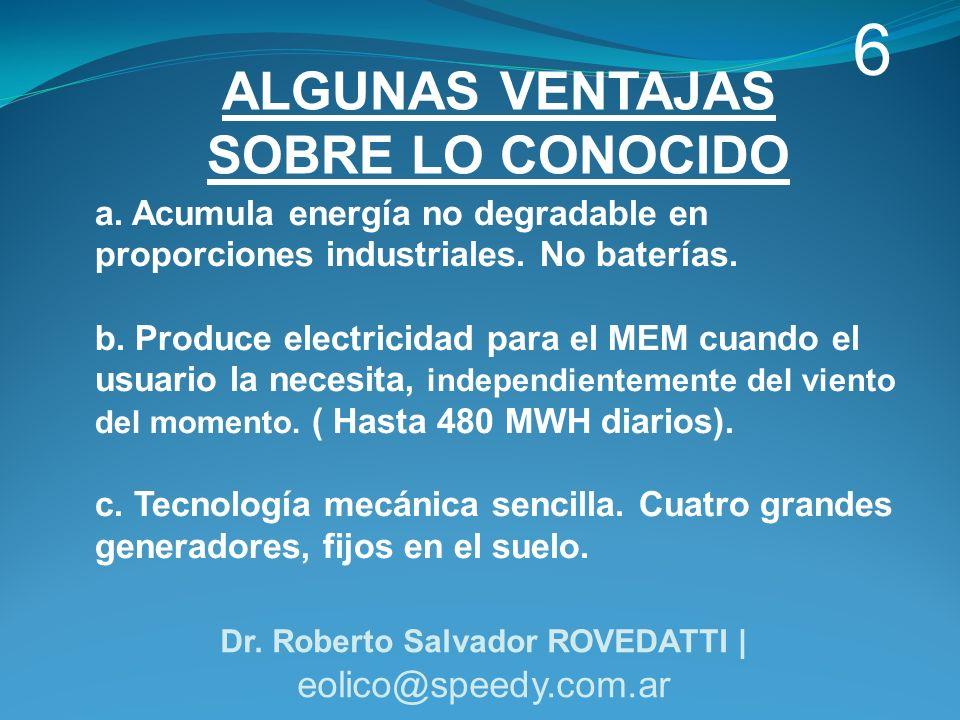 a.Acumula energía no degradable en proporciones industriales.