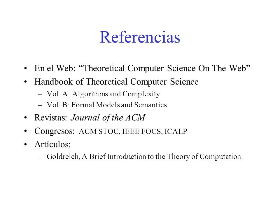 En el Web: Theoretical Computer Science On The Web Handbook of Theoretical Computer Science –Vol.