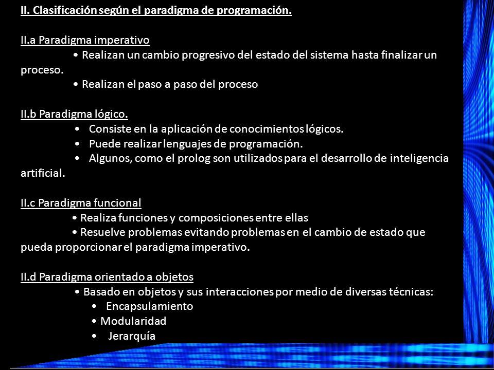 II.Clasificación según el paradigma de programación.