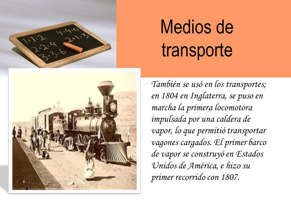 La máquina de vapor La innovación que marcó el inicio de la Revolución Industrial y un cambio radical en los procesos de producción fue la máquina de