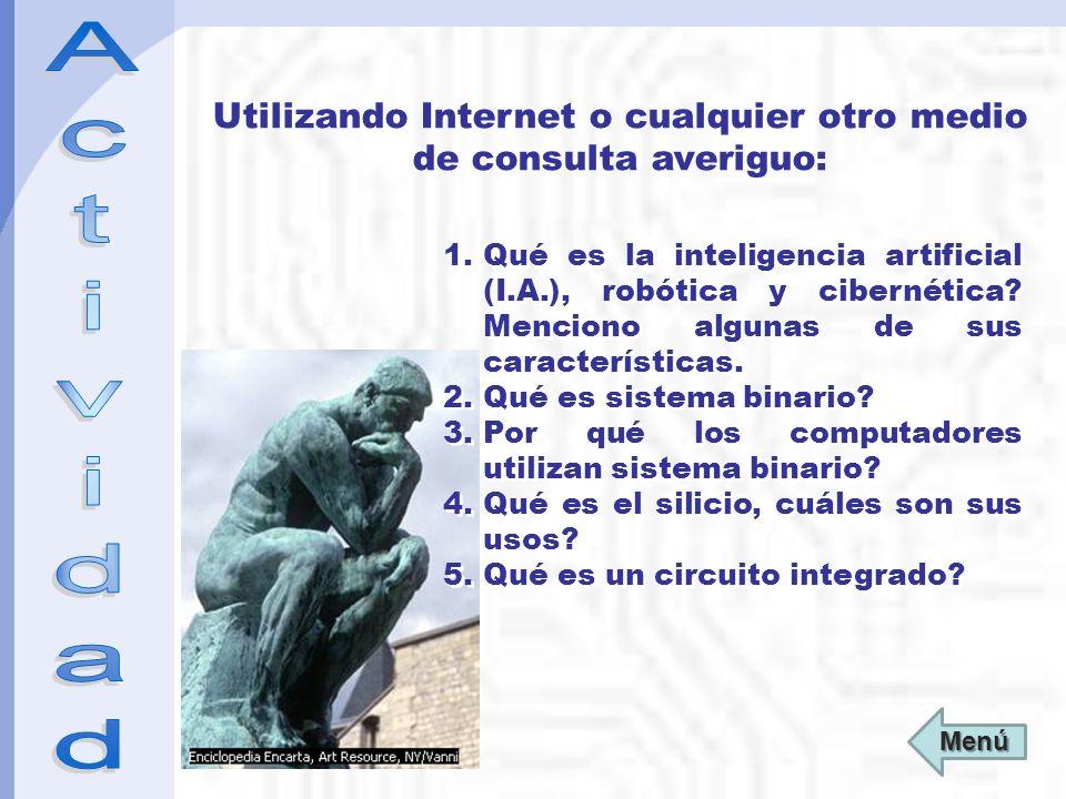 Utilizando Internet o cualquier otro medio de consulta averiguo: 1.Qué es la inteligencia artificial (I.A.), robótica y cibernética.