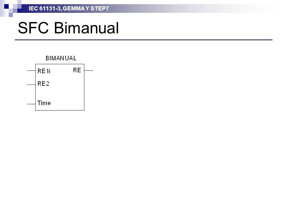 IEC 61131-3, GEMMA Y STEP7 SFC Bimanual