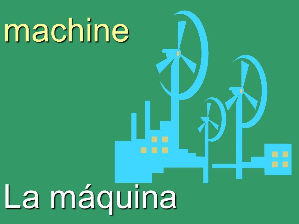 machine La máquina