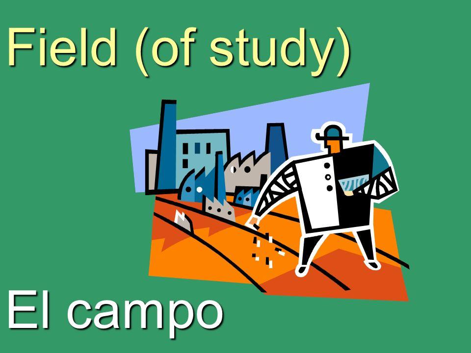 Field (of study) El campo