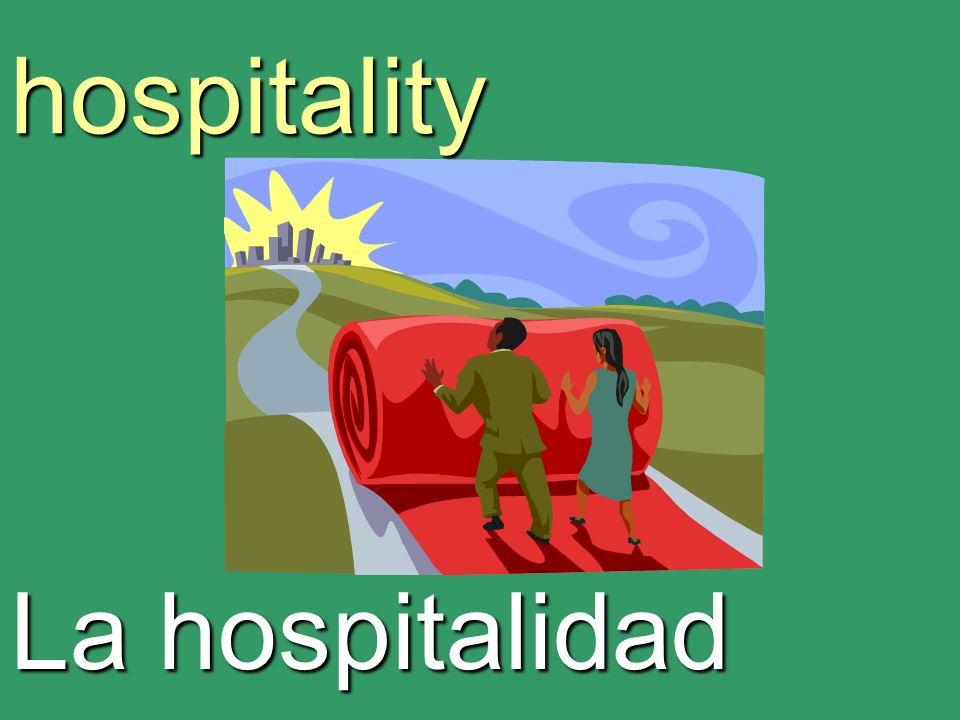 hospitality La hospitalidad