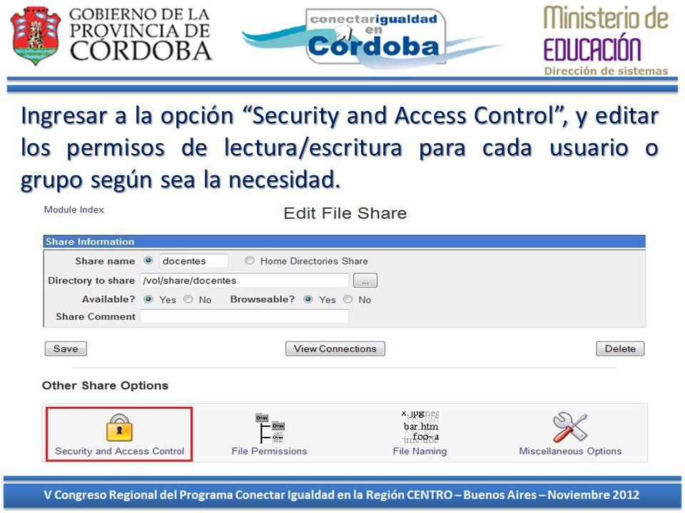 Ingresar a la opción Security and Access Control, y editar los permisos de lectura/escritura para cada usuario o grupo según sea la necesidad.