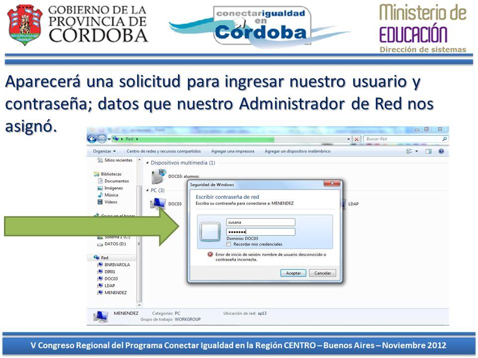 Aparecerá una solicitud para ingresar nuestro usuario y contraseña; datos que nuestro Administrador de Red nos asignó.